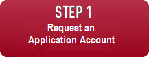 Step One: Request an Application Account