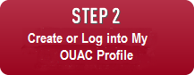 Step 2: Create or Log into My OUAC Profile